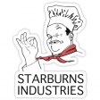 Starburns Industries - It's a good show