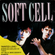 "Tainted Love (1981) - Soft Cell - ""Take my tears and that's not nearly all - oh tainted love"""