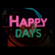 Happy Days - (themetune) - These Happy Days are yours and my happy days (end)