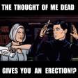 ArcherS01E01 - Mallory - The thought of me dead gives you an erection-